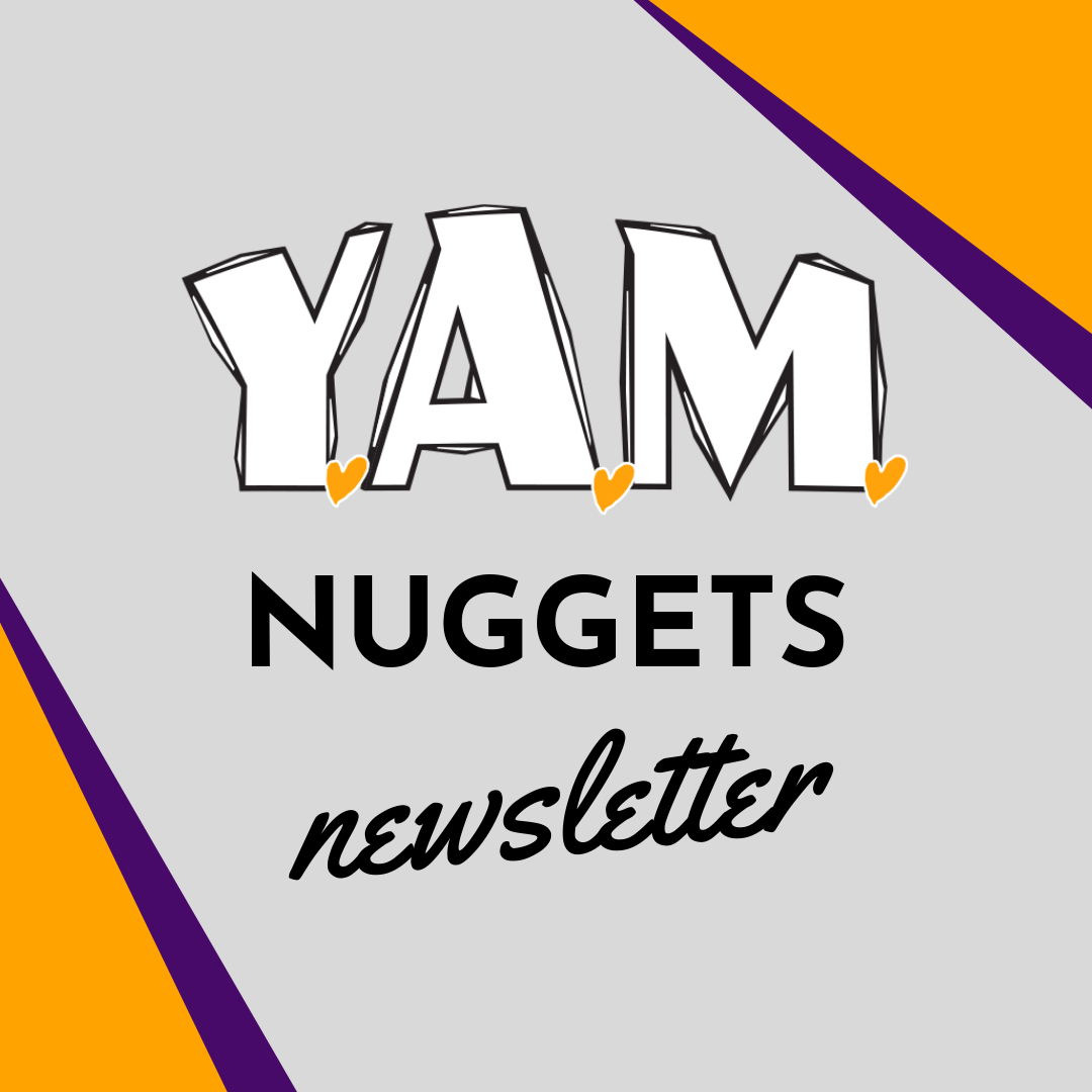 YAM Nuggets Newsletter